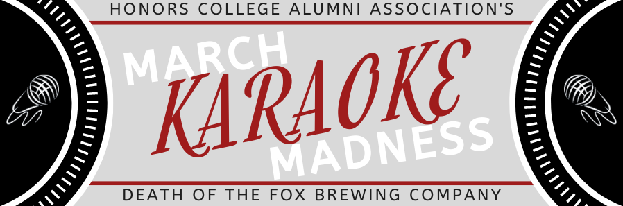 March Karaoke Madness! with the Rutgers-Camden Honors College Alumni Association