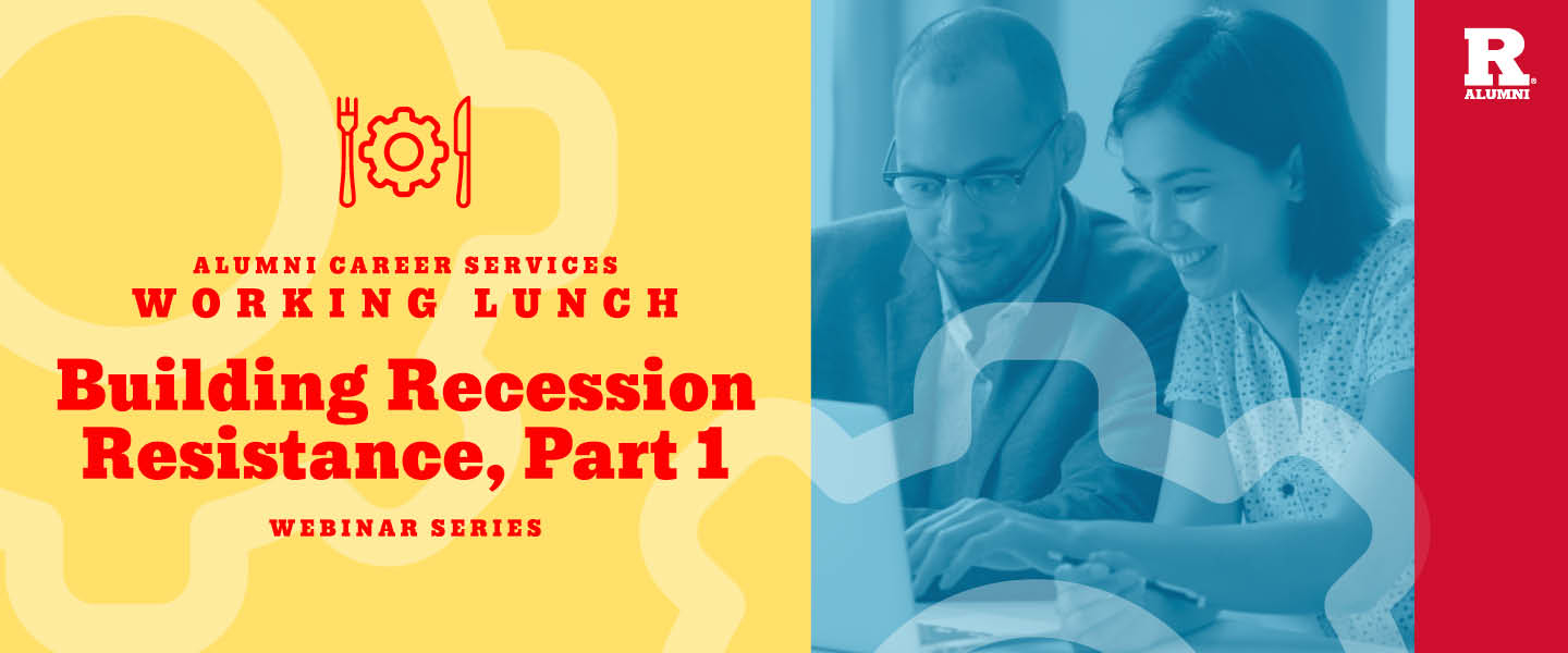 Working Lunch Webinar: Building Recession Resistance, Part 1