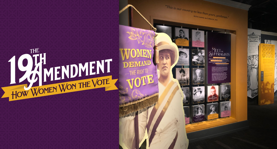 The 19th Amendment: How Women Won the Vote