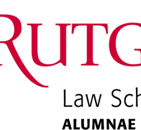 RUTGERS Law School ALUMNAE NETWORK