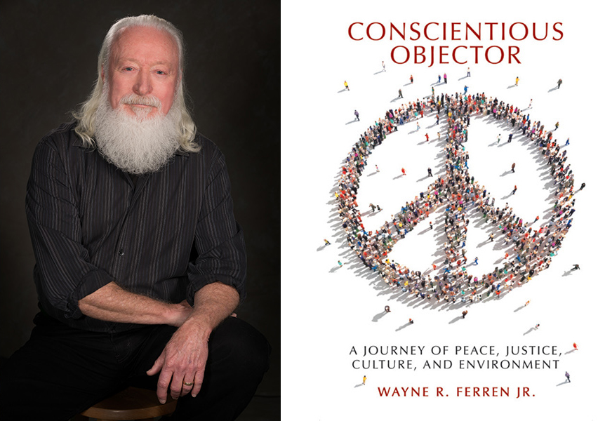 Wayne Ferren & book, Conscientious Objector